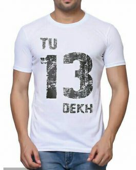 tu 13 dekh Printed Cotton Round Neck Tees
